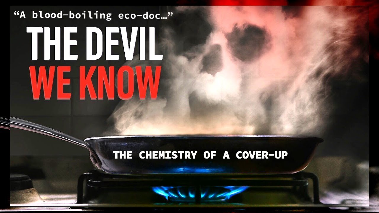 The Devil We Know Film Poster | Shaw Institute Environmental Speaker Series